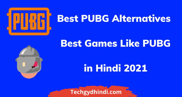 Best PUBG Mobile Alternatives in Hindi